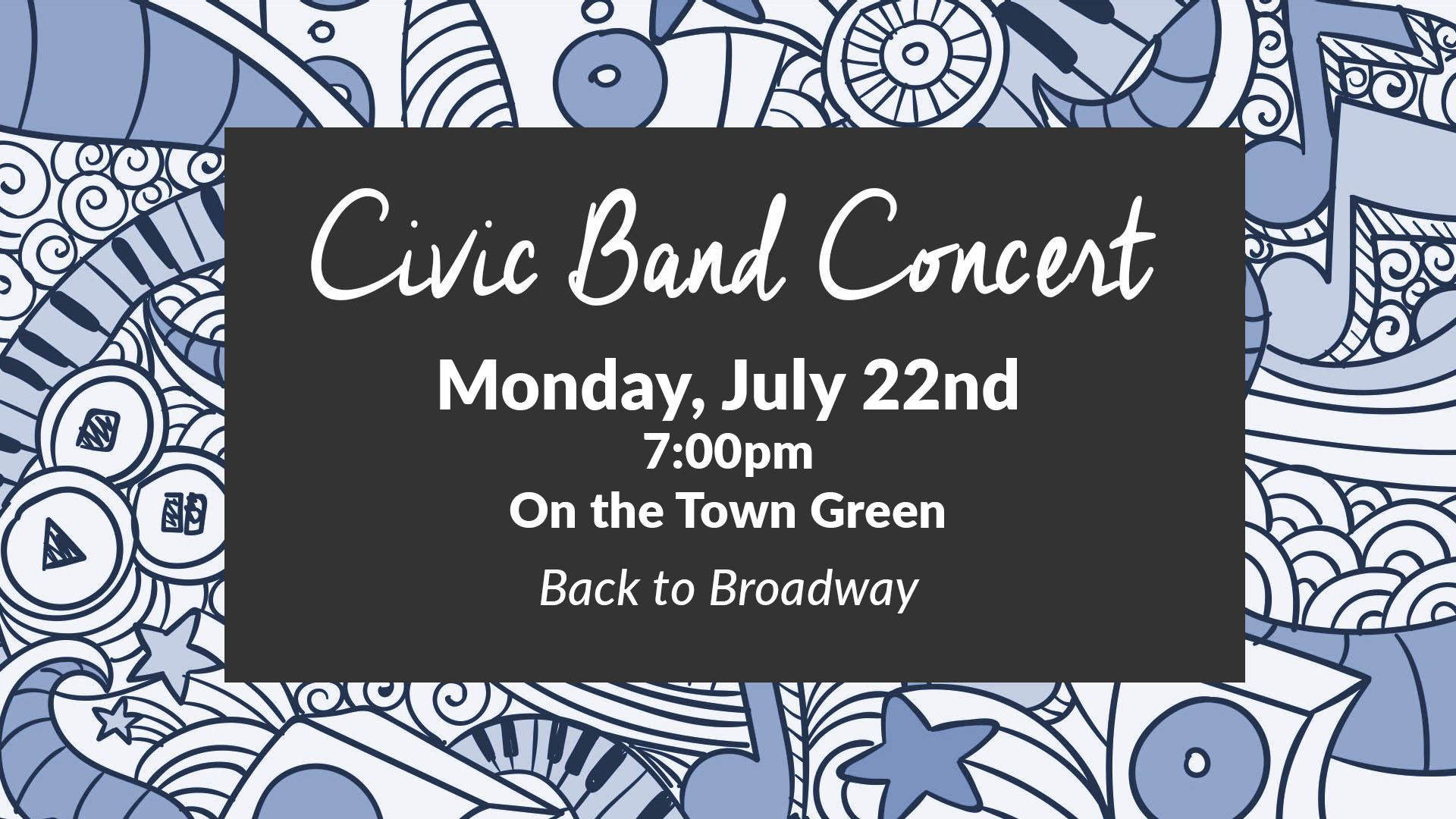 civic band - July 22nd